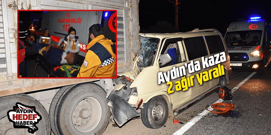 Aydın'da kaza 2 ağır yaralı