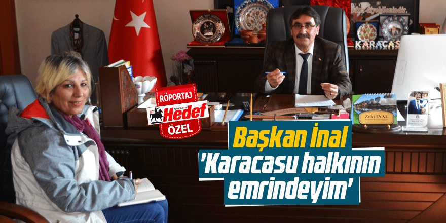 "İnal, ""Karacasu halkının emrindeyim"""