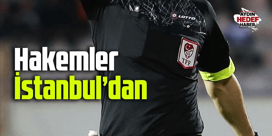 Hakemler İstanbul'dan