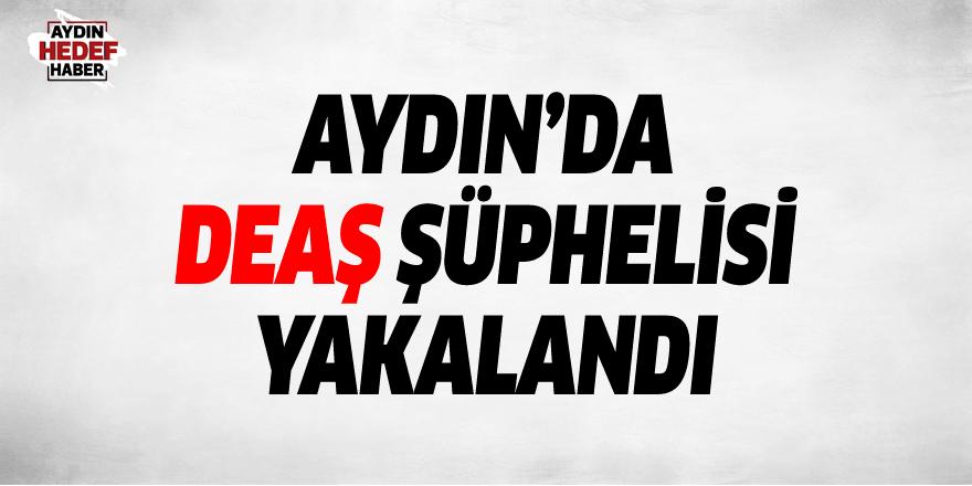 Aydın'da DEAŞ şüphelisi yakalandı