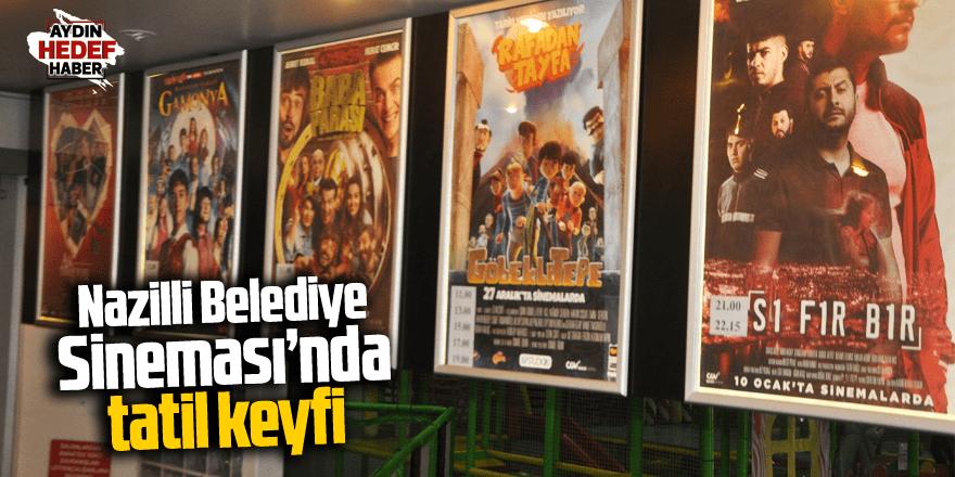 Nazilli Belediye Sineması'nda Tatil Keyfi