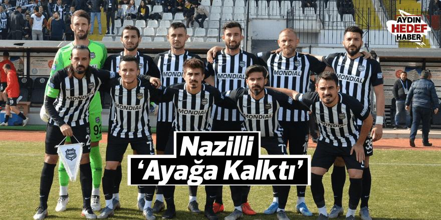 Nazilli 'Ayağa Kalktı'