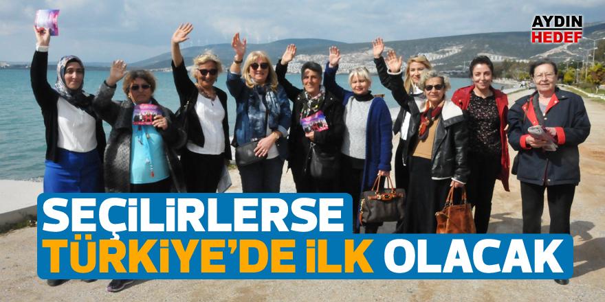 Seçilirlerse Türkiye'de ilk olacak