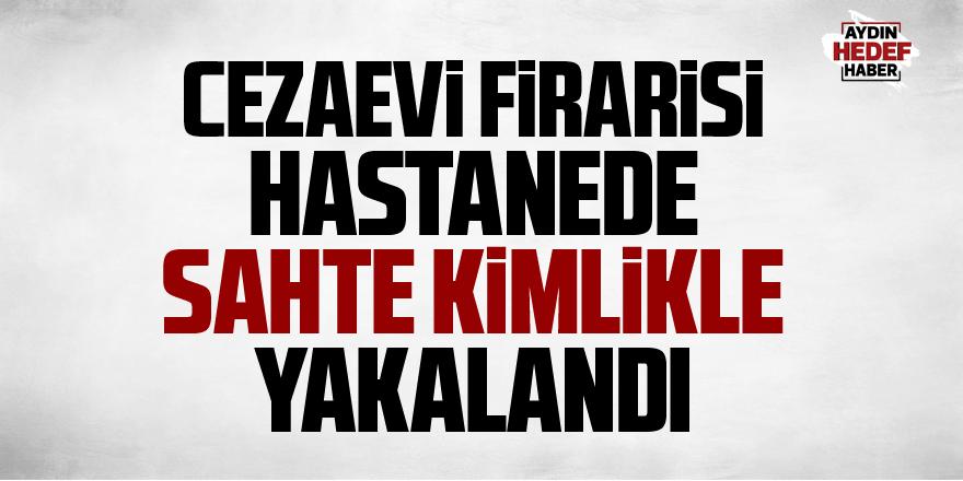 Aydın'da sahte kimlikle yakalandı