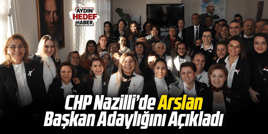 CHP Nazilli'de Arslan Başkan Adaylığını Açıkladı