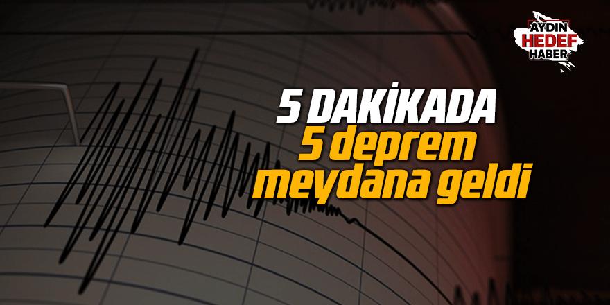 5 dakikada 5 deprem meydana geldi