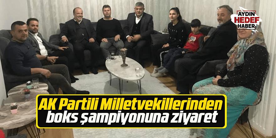 AK Partili Milletvekillerinden boks şampiyonuna ziyaret