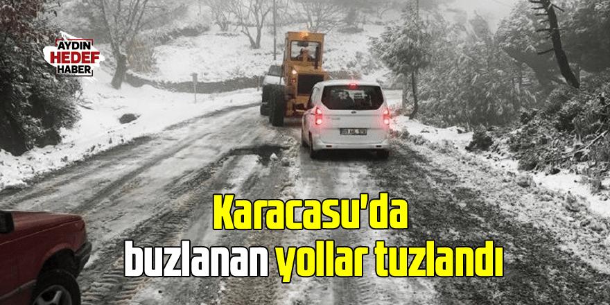 Karacasu'da buzlanan yollar tuzlandı