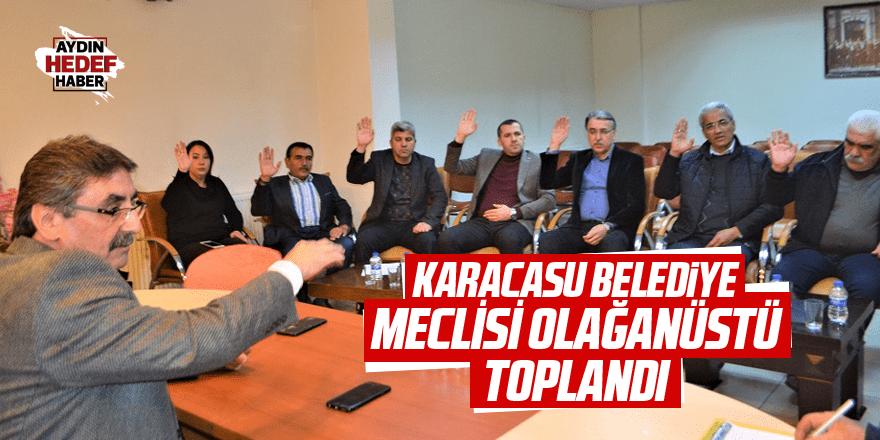 Karacasu Belediye Meclisi olağanüstü toplandı