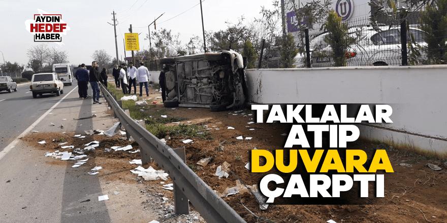 Aydın'da araç takla attı