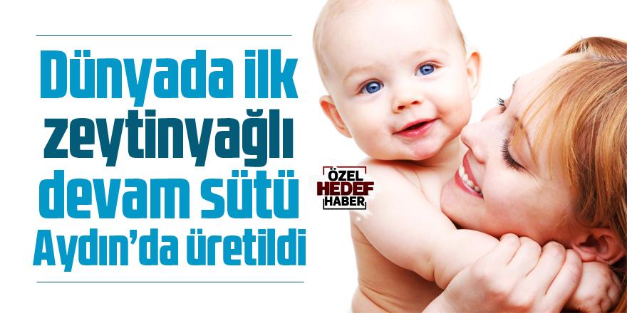 Dünyada ilk zeytinyağlı devam sütü Aydın'da üretildi