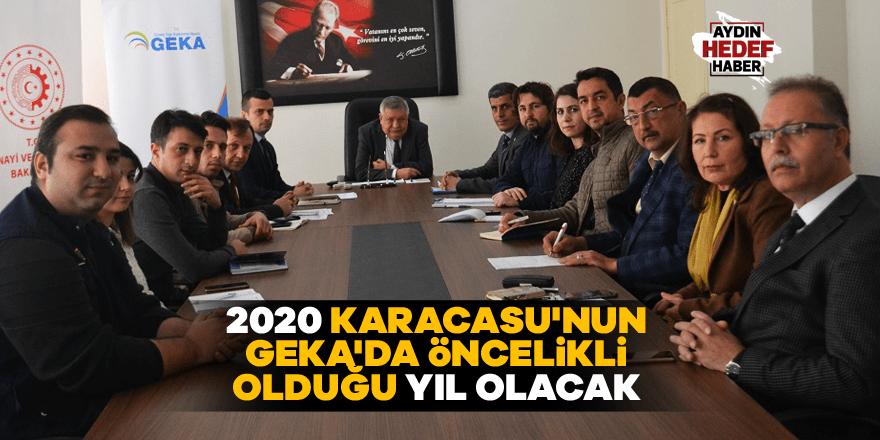 2020, Karacasu'nun GEKA'da öncelikli olduğu yıl olacak