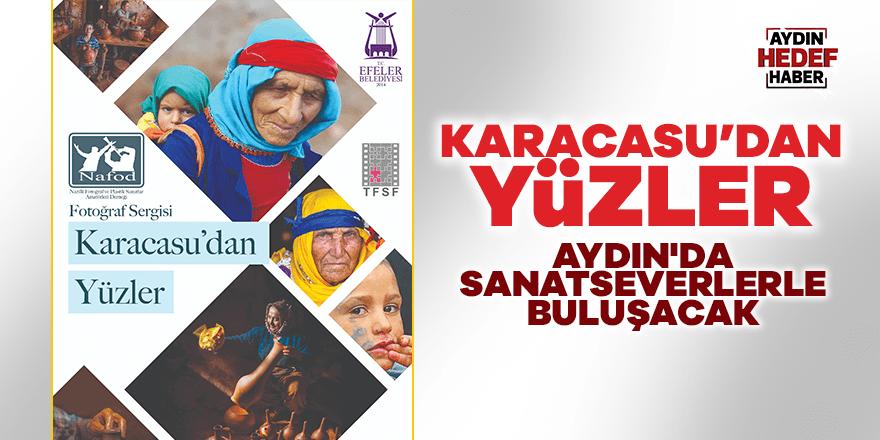 """""""Karacasu'dan Yüzler"""" Aydın'da sanatseverlerle buluşacak"""