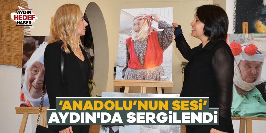 'Anadolu'nun Sesi' Aydın'da sergilendi