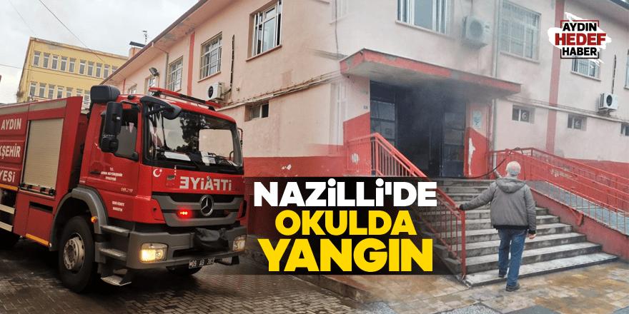 Nazilli'de okul yangını