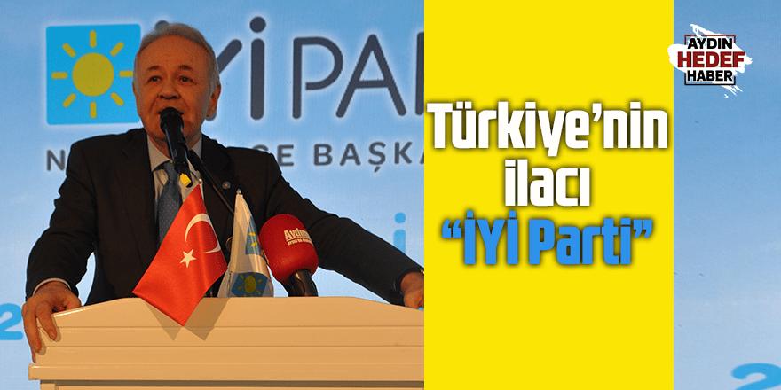 Türkiye'nin ilacı İYİ Parti