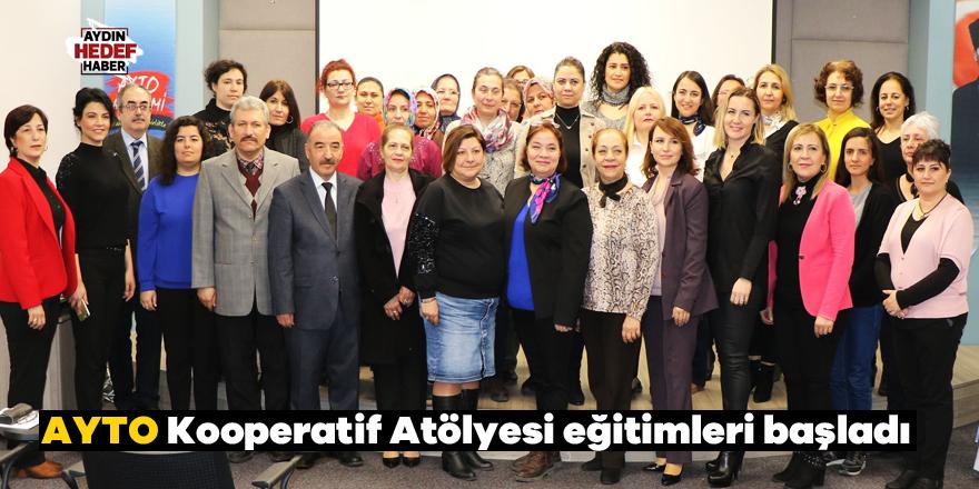 AYTO Kooperatif Atölyesi eğitimleri başladı
