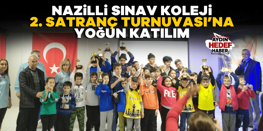 Nazilli Sınav Koleji 2. Satranç Turnuvası'na yoğun katılım