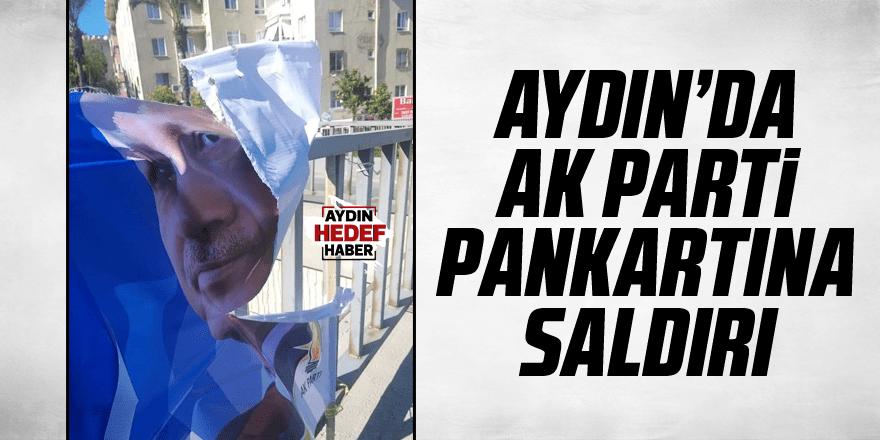 Kuşadası'nda AK Parti pankartlarına saldırı