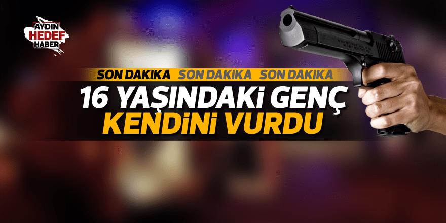 Aydın'da 16 yaşındaki genç kendini vurdu