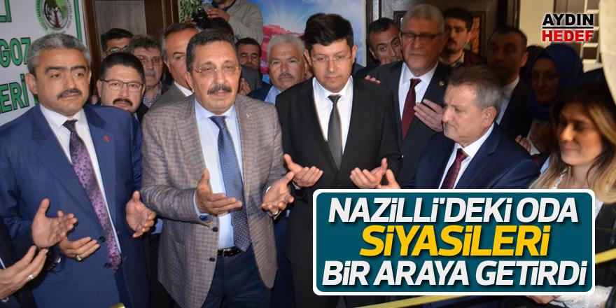 Nazilli'deki oda siyasileri bir araya getirdi