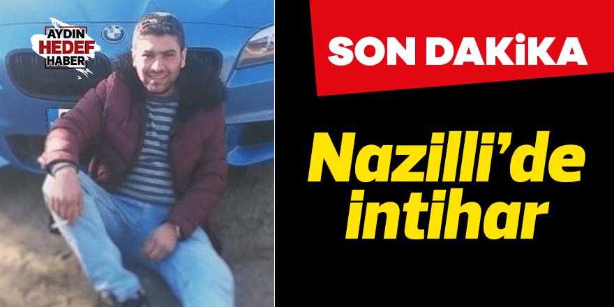 Nazillili genç intihar etti