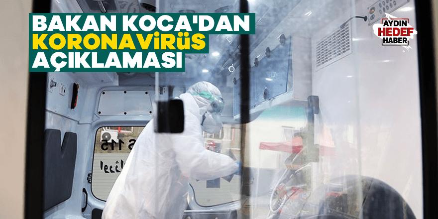 Bakan Koca'dan koronavirüs açıklaması