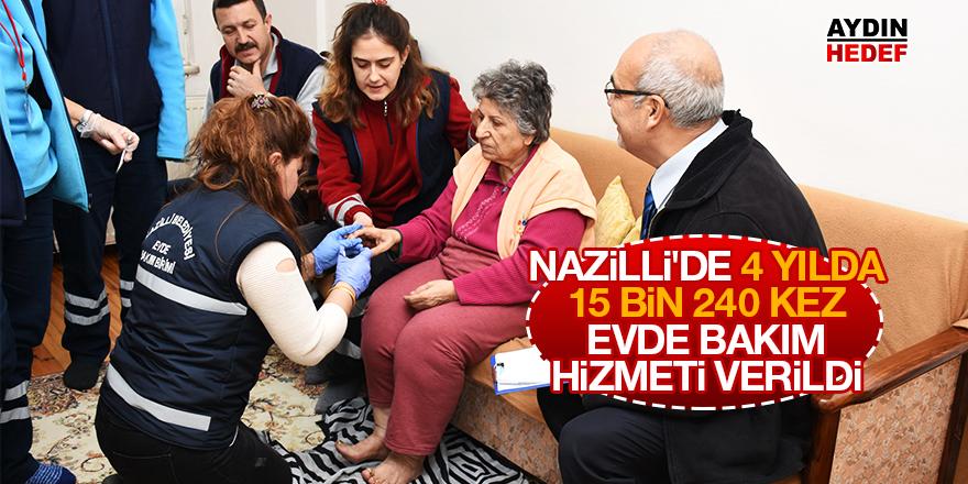 Nazilli'de 4 yılda 15 bin 240 kez evde bakım hizmeti verdi