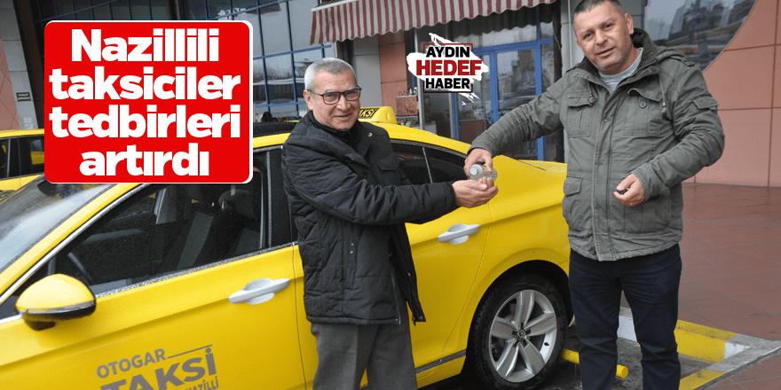 Nazillili taksiciler tedbirleri artırdı