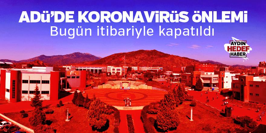 ADÜ'de koronavirüs önlemi