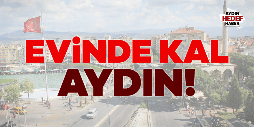 Evinde kal Aydın!