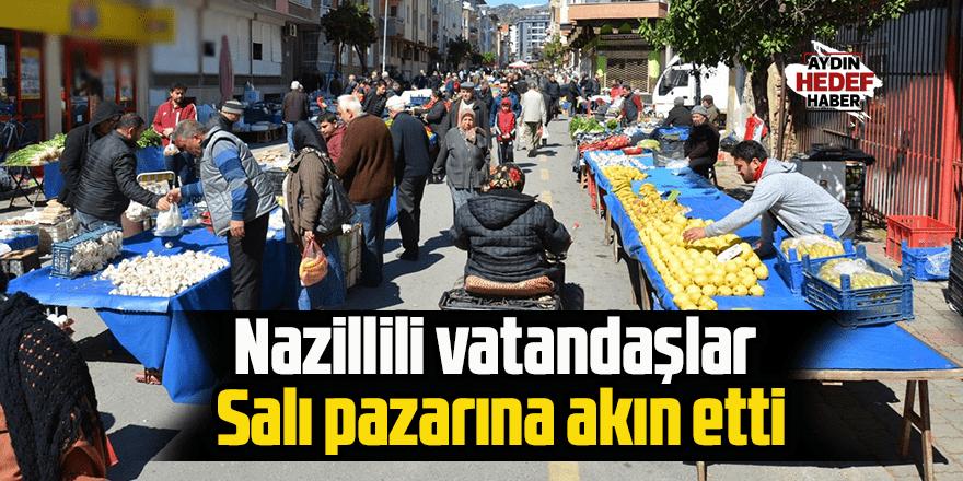Nazillili vatandaşlar Salı Pazarı'na akın etti