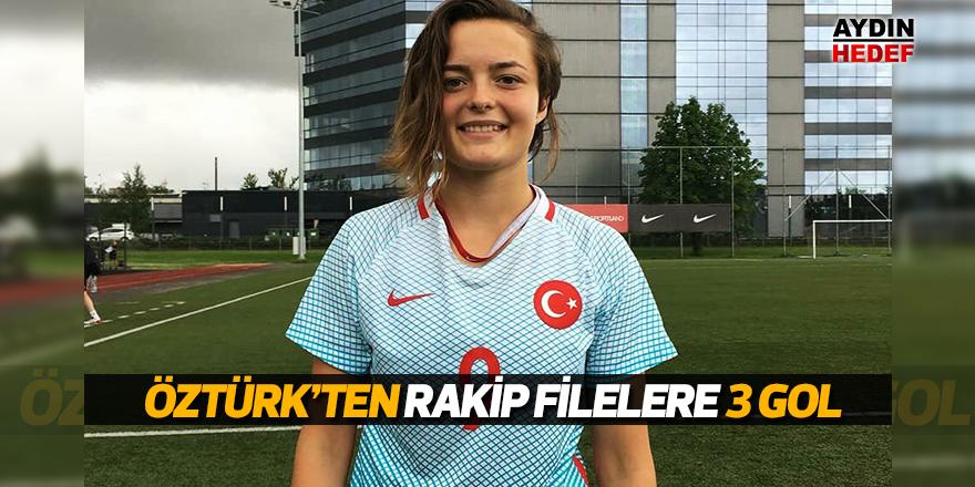 Öztürk'ten rakip filelere 3 gol