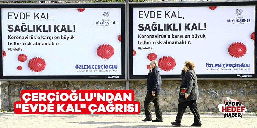 """Çerçioğlu'ndan """"Evde Kal"""" Çağrısı"""