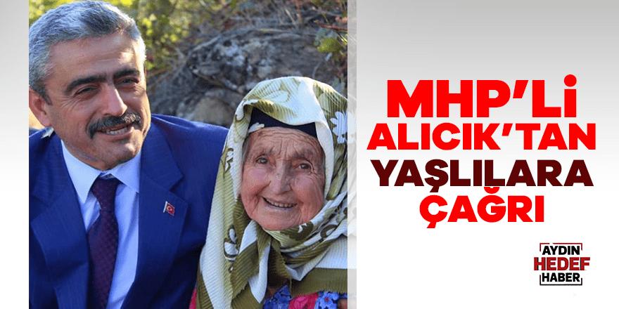 MHP'li Alıcık'tan yaşlılara 'evlerinizden çıkmayın' çağrısı