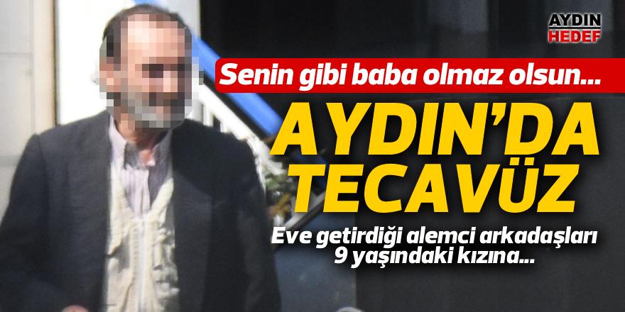 Aydın'da tecavüz