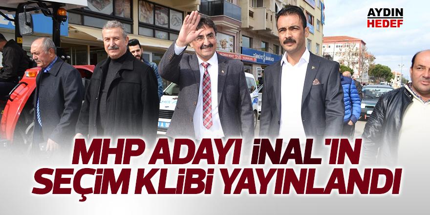 MHP adayı İnal'ın seçim klibi yayınlandı