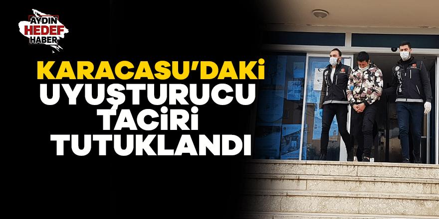 Karacasu'daki uyuşturucu tacirleri tutuklandı