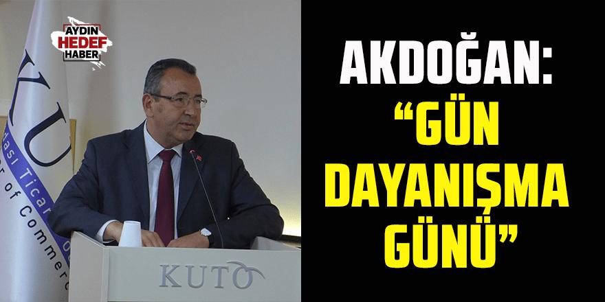 Akdoğan: Gün dayanışma günü