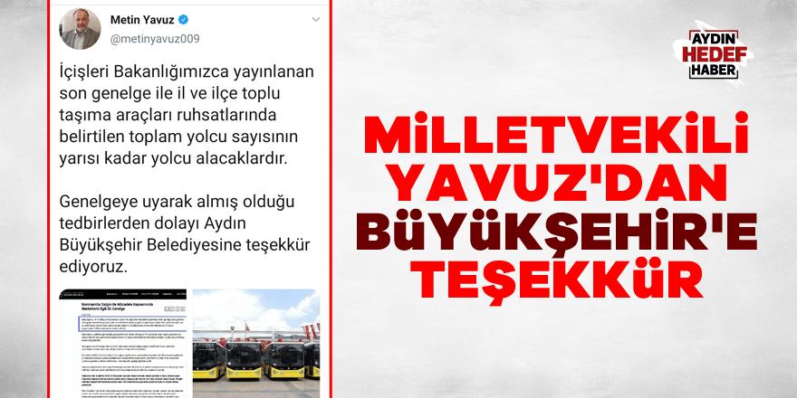 Milletvekili Yavuz'dan Büyükşehir'e teşekkür