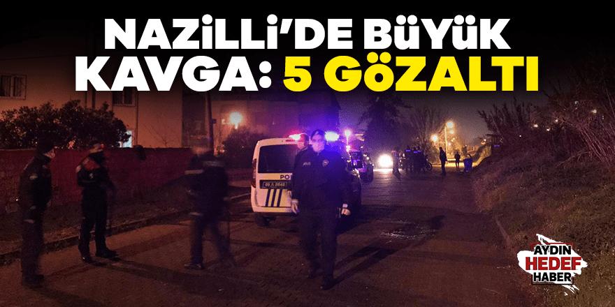 Nazilli'de büyük kavga: 5 gözaltı
