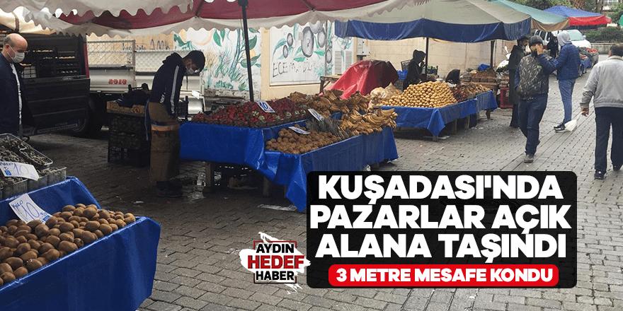 Kuşadası'nda pazarlar açık alana taşındı