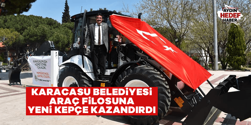 Karacasu Belediyesi araç filosuna yeni kepçe kazandırdı