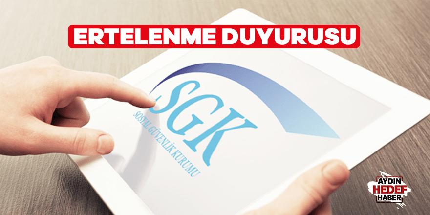 SGK'dan erteleme duyurusu