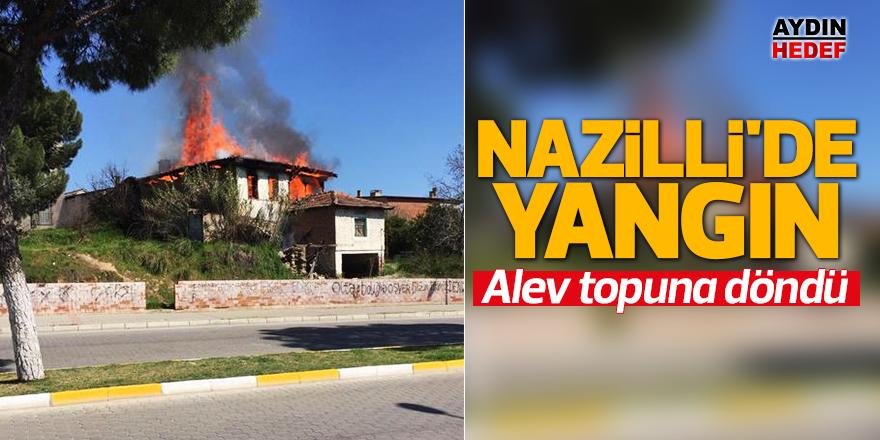Nazilli'de yangın