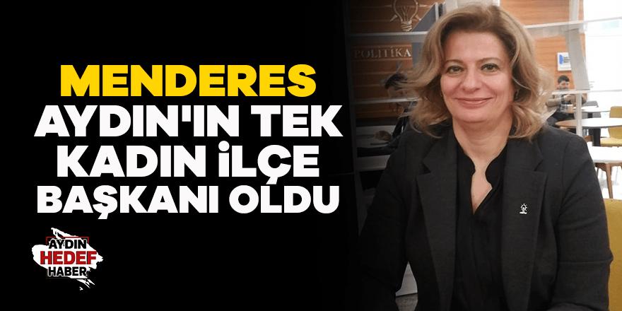 Menderes, AK Parti Aydın'ın tek kadın ilçe başkanı oldu