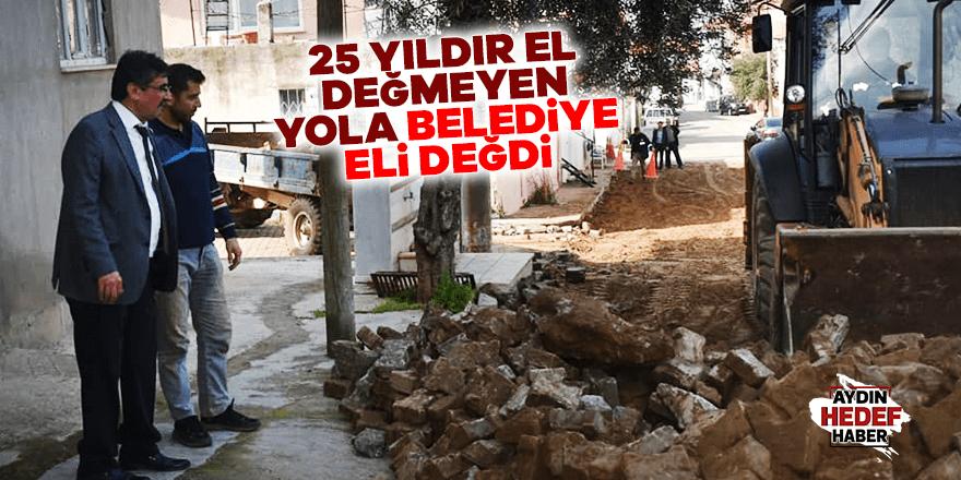25 Yıldır el değmeyen yola belediye eli değdi