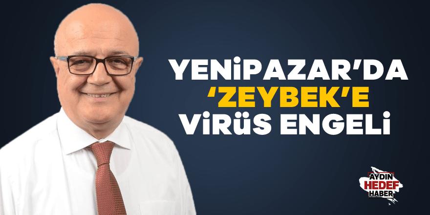 'Zeybek'e virüs engeli