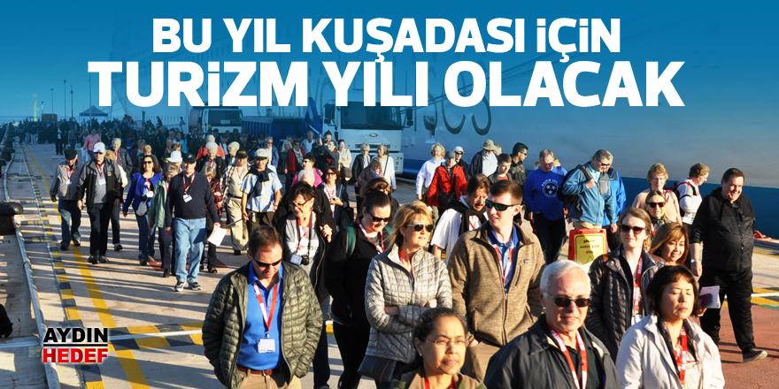Bu yıl Kuşadası için turizm yılı olacak