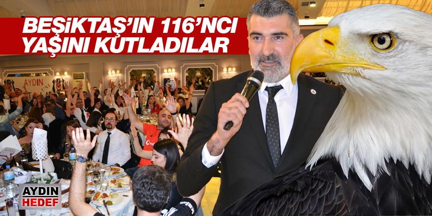Beşiktaş'ın 116'ncı yaşını kutladılar